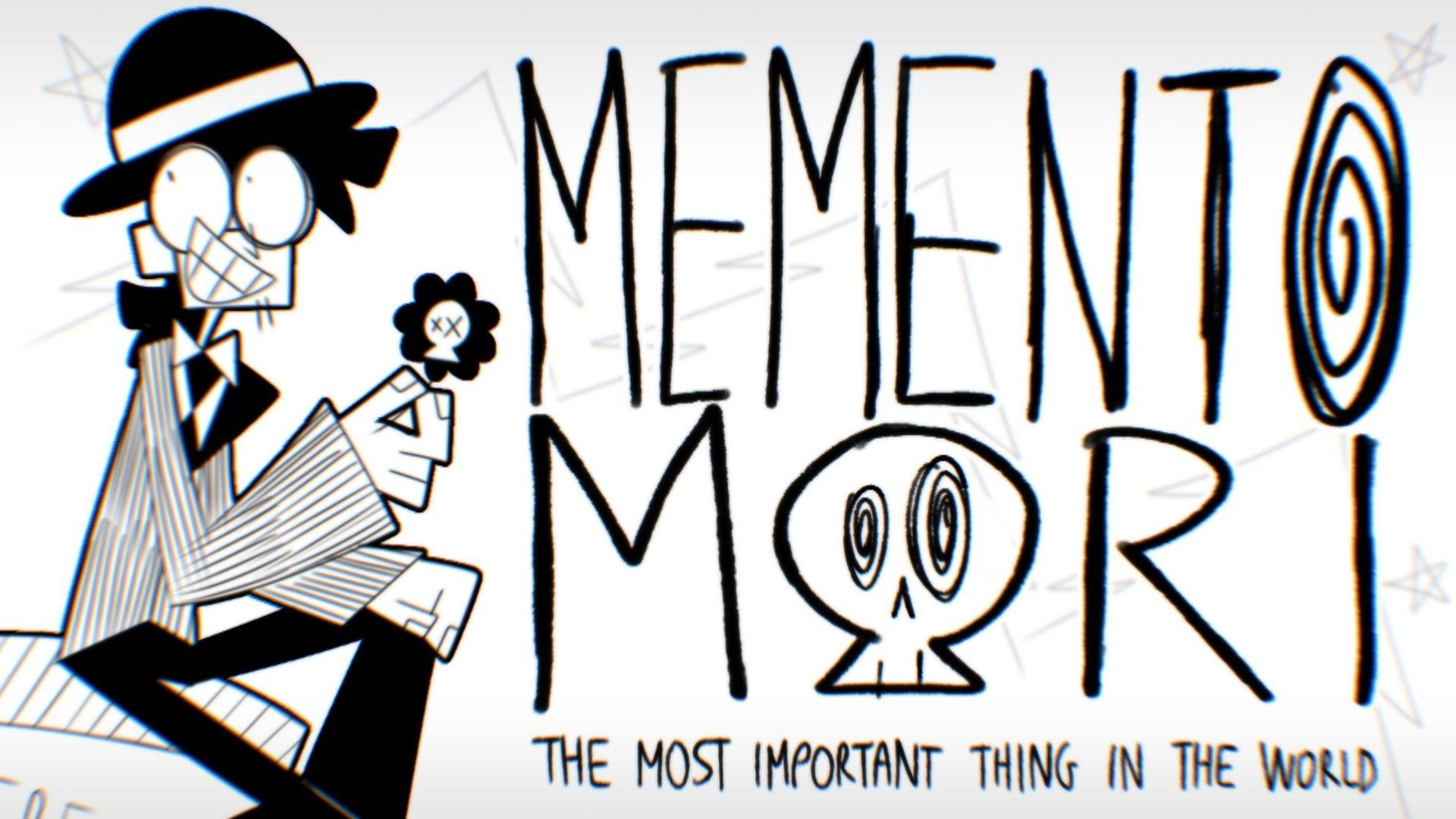 Memento Mori: the Most Important Thing in the World